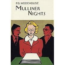 Mulliner Nights (Everyman's Library P G WODEHOUSE)