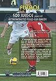 Image de Fútbol: 500 Juegos Para El Entrenamiento Físico Con Balón (2)