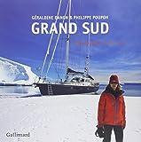 Grand Sud: «Fleur Australe» en Antarctique