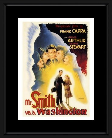 Mr Smith Goes To Washington - Movie 1939 Framed and Mounted Print - 53x43cm (Washington Jeans Schwarz)