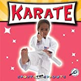 Karate (Sports for Sprouts) by Holly Karapetkova (2011-09-09)