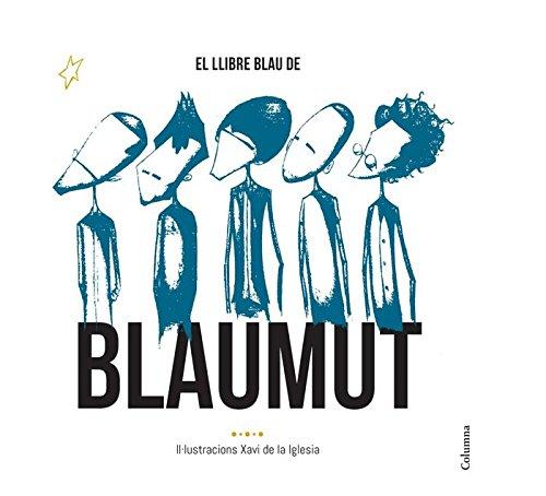 El llibre blau de Blaumut (NO FICCIÓ COLUMNA) por Xavi de la Iglesia