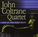 Songtexte von John Coltrane Quartet - Just Jazz: Live at the Half Note