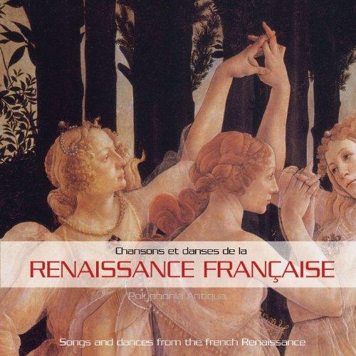 Chansons et Danses de la Renaissance Française
