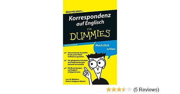 Korrespondenz Auf Englisch Für Dummies Das Pocketbuch Ebook Lars M