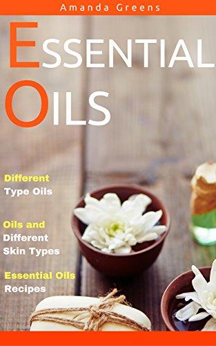 Essential Oils: Greenhorn's QuickStart Guide- Classical Style(essential oils book,essential oils guide,essential oils recipes,essential oil,recipes essential ... oils handbook) (English Edition)