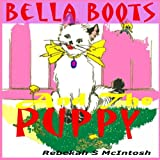 Childrens Books: Bella Boots And The Puppy: A - Best Reviews Guide