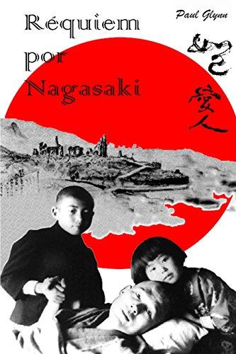 Requiem por Nagasaki por Paul Glynn