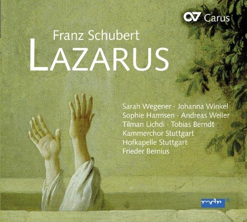 Schubert : Lazarus, oratorio D 689. Wegener, Winkel, Bernius.