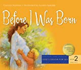Before I Was Born (God's Design for Sex, Band 2)