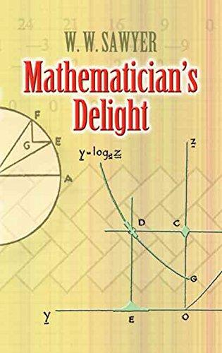 Mathematician's Delight (Dover Books on Mathematics) (English Edition) por W. Sawyer