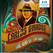 Gardel - The God of Tango