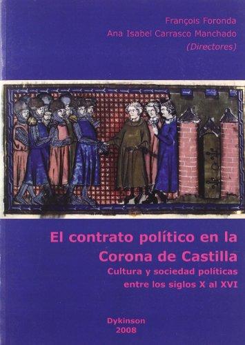 Portada del libro El contrato pol¡tico en la Corona de Castilla: Cultura y sociedad pol¡ticas entre los siglos X al XVI