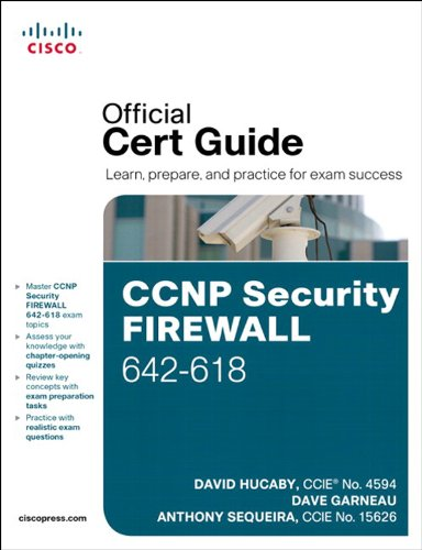 CCNP Security FIREWALL 642-618 Official Cert Guide: CCNP Sec Fire ...