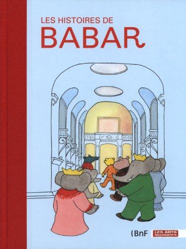 Les histoires de Babar par Dorothée Charles, Collectif
