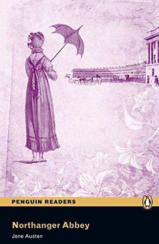 Penguin Readers 6: Northanger Abbey Book and MP3 Pack (Pearson English Graded Readers) - 9781408232149 (Pearson english readers)