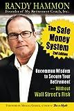The Safe Money System