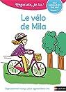 Regarde, je lis ! CP Niv 1 : Le vélo de Mila par Battut
