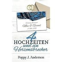 Vier Hochzeiten und ein Herzensbrecher (Just married, Band 3)