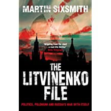 The Litvinenko File (English Edition)