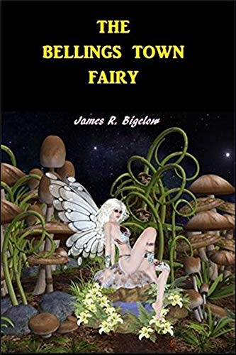 The Bellings Town Fairy (English Edition)