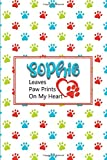 Sophie Leaves Paw Prints on My Heart: Personalized Journal for Dog Lovers with Pet's Name on Cover