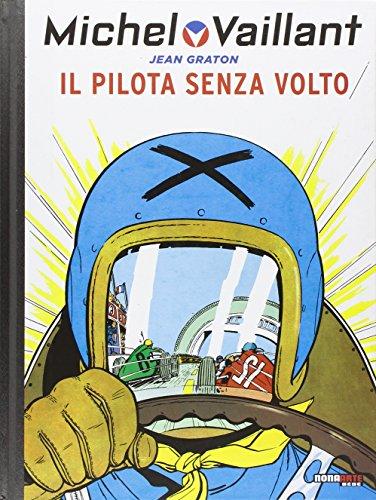 Usato, Il pilota senza volto. Michel Vaillant usato  Spedito ovunque in Italia