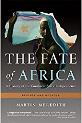 The Fate of Africa: A History of the Continent Since Independence Paperback