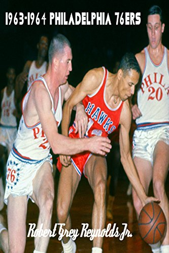 1963-1964 Philadelphia 76ers (English Edition) por Robert Grey Reynolds Jr.