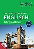 PONS Der große Sprachkurs Englisch: Erfolgreich vom Anfänger zum Profi! Großes Lernbuch mit 352 Seiten plus Audio CD mit über 250 min. Hörtraining.