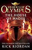 The House of Hades (Heroes of Olympus Book 4) (Heroes Of Olympus Series)