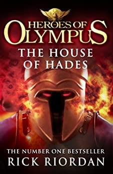 The House of Hades (Heroes of Olympus Book 4) (Heroes Of Olympus Series) (English Edition) von [Riordan, Rick]