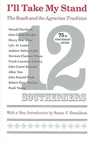 [I'll Take My Stand: The South and the Agrarian Tradition] (By: Twelve Southerners) [published: November, 2006]