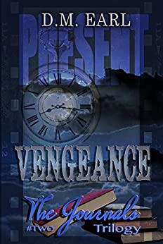 Vengeance Book # Two (The Journals Trilogy 2) by [Earl, D. M.]