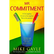 Mr Commitment by Mike Gayle (2000-02-03)