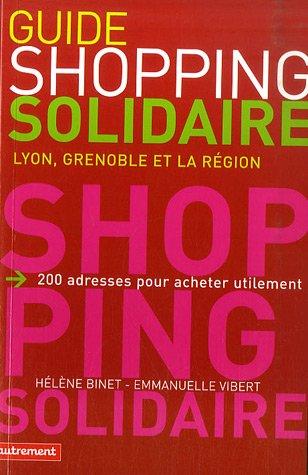 Guide du shopping solidaire : Lyon, Grenoble et la région