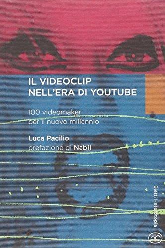 il-videoclip-nellera-di-youtube-100-videomaker-per-il-nuovo-millennio