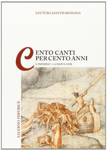 Lectura Dantis Romana. Cento canti per cento anni: 1\1