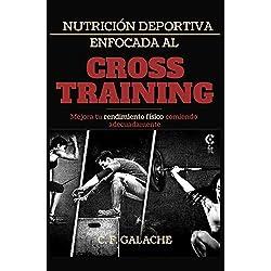 Nutrición Deportiva enfocada al Cross Training