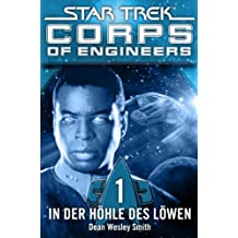Star Trek - Corps of Engineers 01: In der Höhle des Löwen