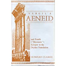 Vergil's Aeneid and Fourth: In the Dryden Translation