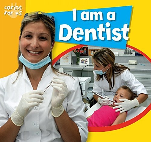 Caring For Us: I Am A Dentist by Deborah Chancellor (9-Aug-2012) Paperback
