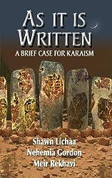 As It Is Written: A Brief Case for Karaism by Shawn Lichaa (2006-10-15)
