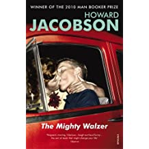 The Mighty Walzer by Howard Jacobson (2000-04-06)