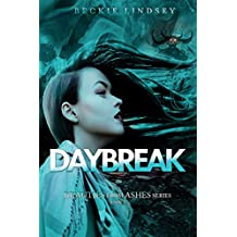 Daybreak (Beauties from Ashes Book 3) (English Edition)