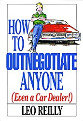 How To Outnegotiate Anyone (Even a Car Dealer!)