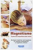 Magnétisme : Toutes les impositions des mains