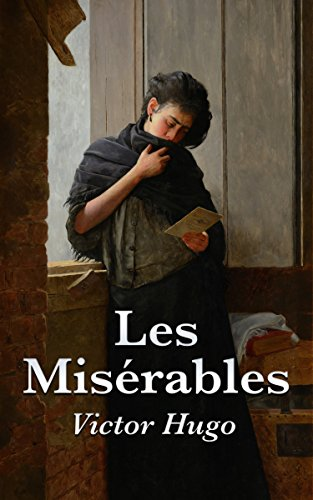 Les Misérables: Complete and Unabridged (Illustrated with Included Audiobook)