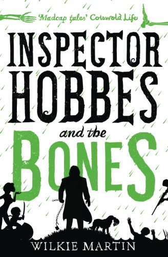 Inspector Hobbes and the Bones: Cozy Mystery Comedy Crime Fantasy: Volume 4 (unhuman)