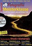 c't Fotografie Spezial: Meisterklasse Edition 1: Schritt für Schritt zum perfekten Foto